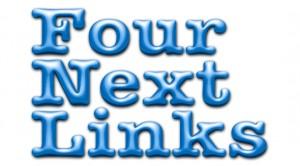 Four Next Links
